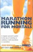 Marathon Running For Mortals