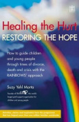 Healing the Hurt, Restoring the Hope