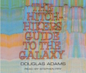 The Hitchhiker's Guide to the Galaxy [Audio]