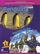 Penguins / The Race to the South Pole - Macmillan Childrens Readers