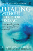 Healing Without Freud or Prozac