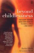 Beyond Childlessness