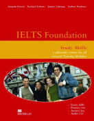 IELTS Foundation Study Skills - A Self Study Course for all General Training Modules with Audio CD
