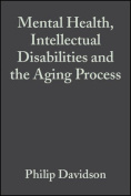 Mental Health, Intellectual Disabilities and the Ageing Process