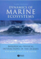 Dynamics of Marine Ecosystems - Biological-       Physical Interactions in the Oceans 3E