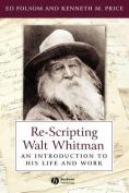 Re-Scripting Walt Whitman