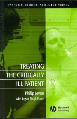 Treating the Critically Ill Patient (Essential Clinical Skills for Nurses)