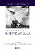 A Companion to Post-1945 America