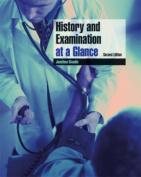 History and Examination at a Glance
