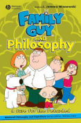 """Family Guy"" and Philosophy"