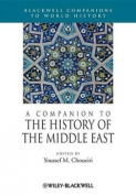 A Companion to the History of the Middle East