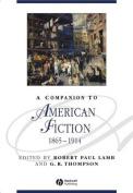 A Companion to American Fiction 1865-1914