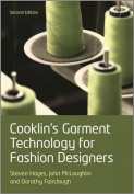 Cooklin's Garment Technology for Fashion Designers2e