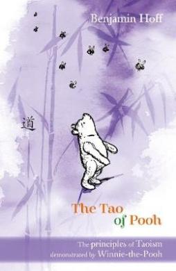 Winnie-The-Pooh: The Tao of Pooh