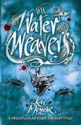 The Water Weavers