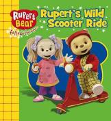 Rupert's Wild Scooter Ride