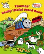 Thomas' Really Useful Word Book (Thomas & Friends) [Board book]