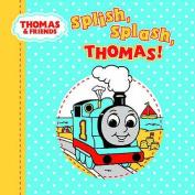 Splish, Splash, Thomas!