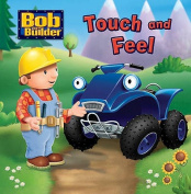 Bob the Builder Touch and Feel [Board book]