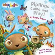 Piplings Make Some Noise!
