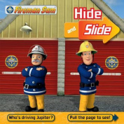 Fireman Sam Hide and Slide [Board book]