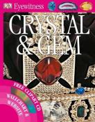 Crystal and Gem (Eyewitness)