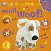 Noisy Peekaboo Woof! Woof! (Noisy Peekaboo!) [Board book]