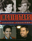 Movie Stars Unseen Archives