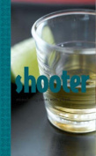 Shooter! (Cocktail Books)