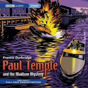 Paul Temple and the Madison Mystery [Audio]