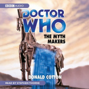 """""""Doctor Who"""" - The Myth Makers [Audio]"""
