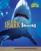 Shark Snacks Big Book (Raintree Fusion
