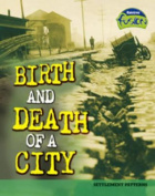 Birth and Death of a City (Raintree Fusion