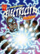 The Shocking World of Electricity (Graphic Non Fiction