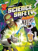 Lessons in Science Safety (Graphic Non Fiction