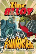 Zinc Alloy vs Frankenstein (Graphic Fiction