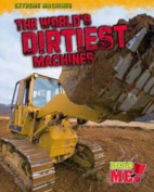 The World's Biggest Machines (Read Me!
