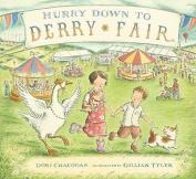Hurry Down to Derry Fair. by Dori Chaconas