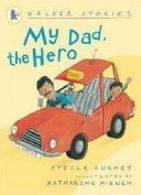 My Dad, the Hero