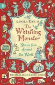 The Whistling Monster