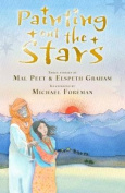 Painting Out the Stars. by Mal Peet and Elspeth Graham