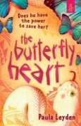 The Butterfly Heart. by Paula Leyden