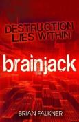 Brainjack. Brian Falkner