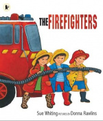 The Firefighters. Written by Sue Whiting