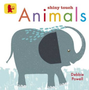Animals Touch and Feel. by Debbie Powell