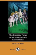 The Bobbsey Twins on Blueberry Island (Illustrated Edition)
