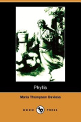 Phyllis (Illustrated Edition)