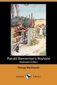 Ranald Bannerman's Boyhood (Illustrated Edition)