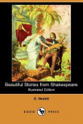 Beautiful Stories from Shakespeare (Illustrated Edition)