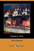 Russia in 1919 (Dodo Press)